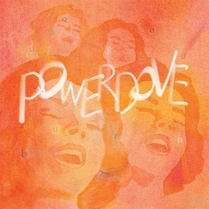 Powerdove_cover_doyouburn-1