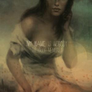 the-good-memories-my-name-is-nobody