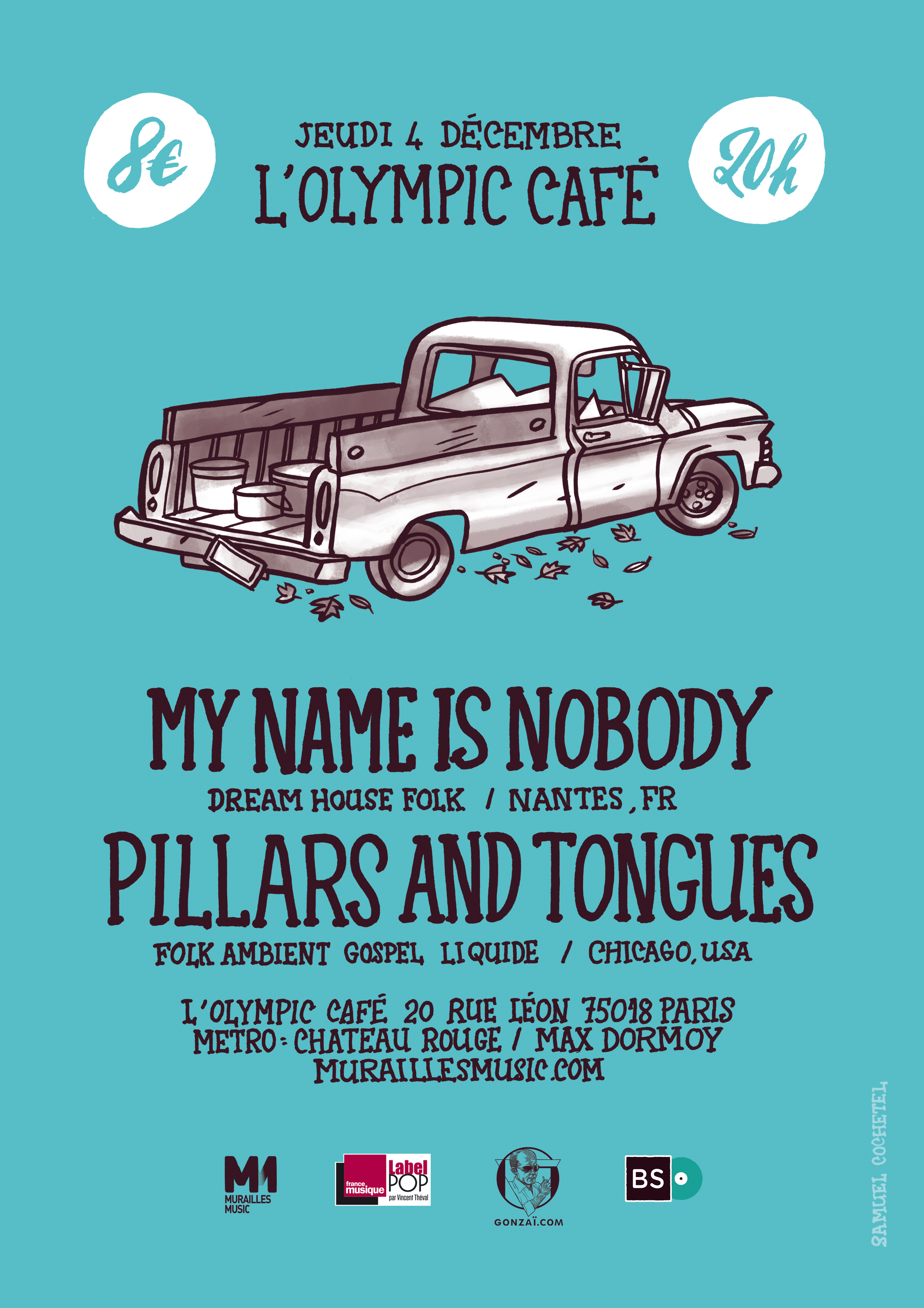 My Name Is Nobody + Pillars and Tongues @ Olympic Café 2014