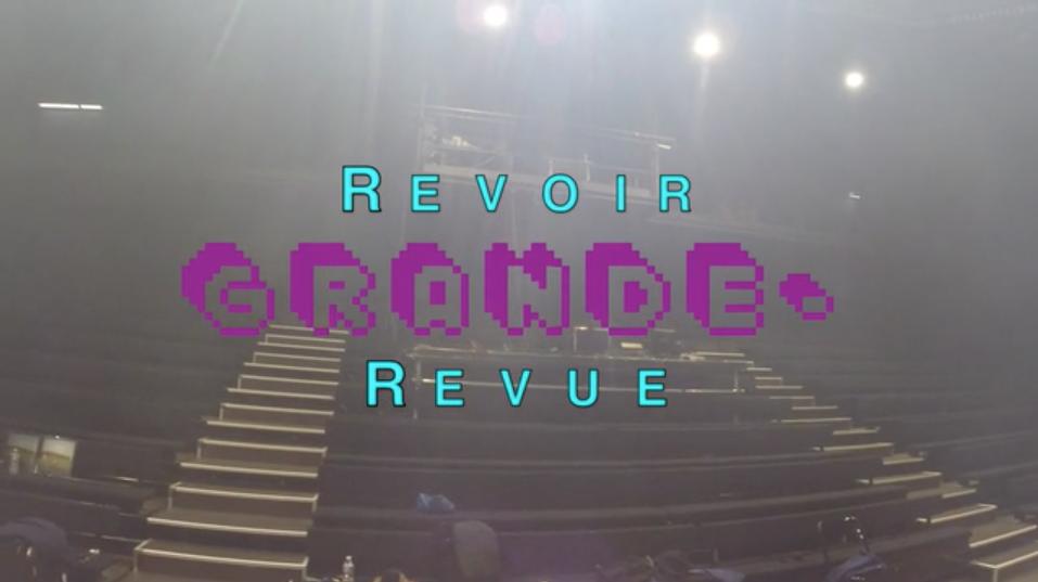 GRANDE- RE-PRISE RE-TOURNÉE GRANDE